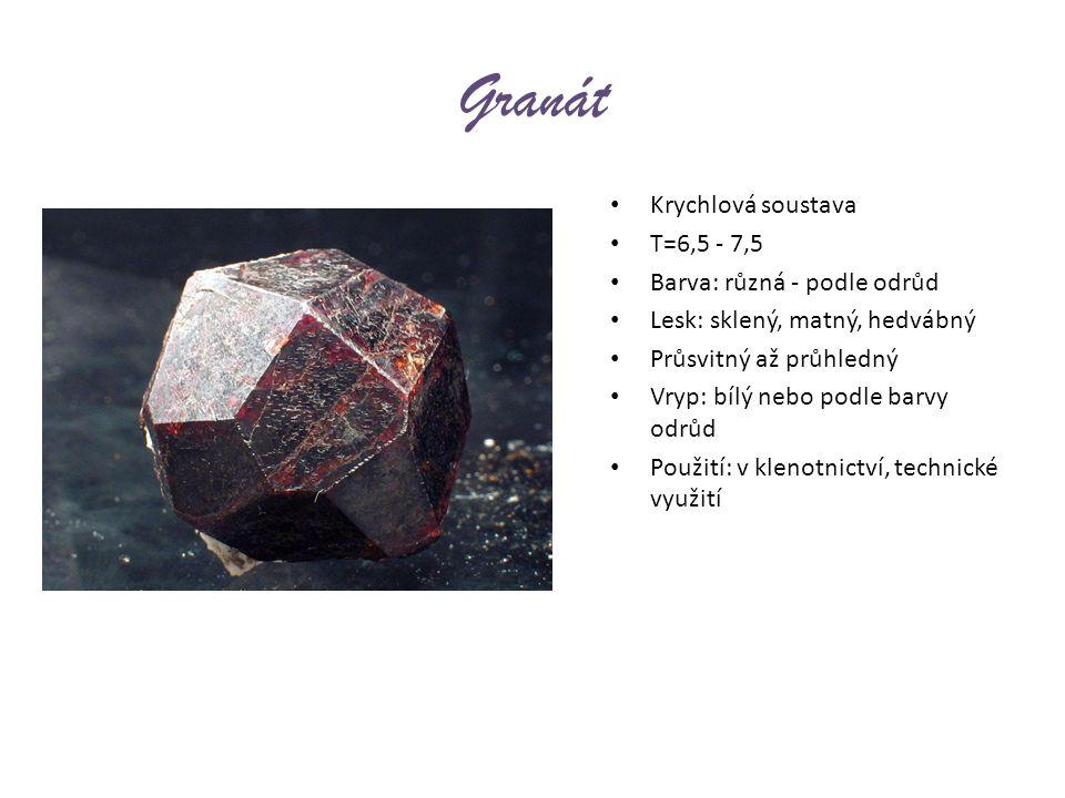Granát Krychlová soustava T=6,5 - 7,5 Barva: různá - podle odrůd