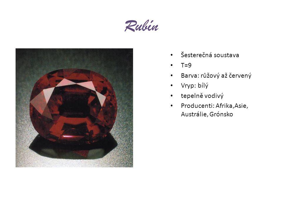 Rubín Šesterečná soustava T=9 Barva: růžový až červený Vryp: bílý