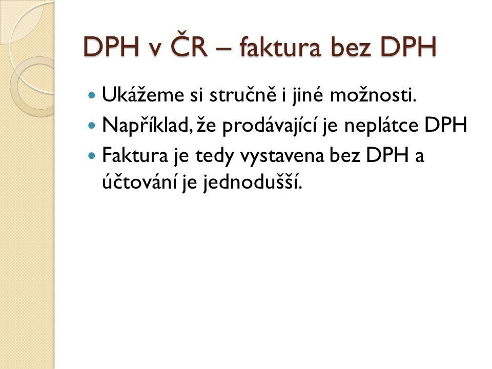 DPH v ČR – faktura bez DPH