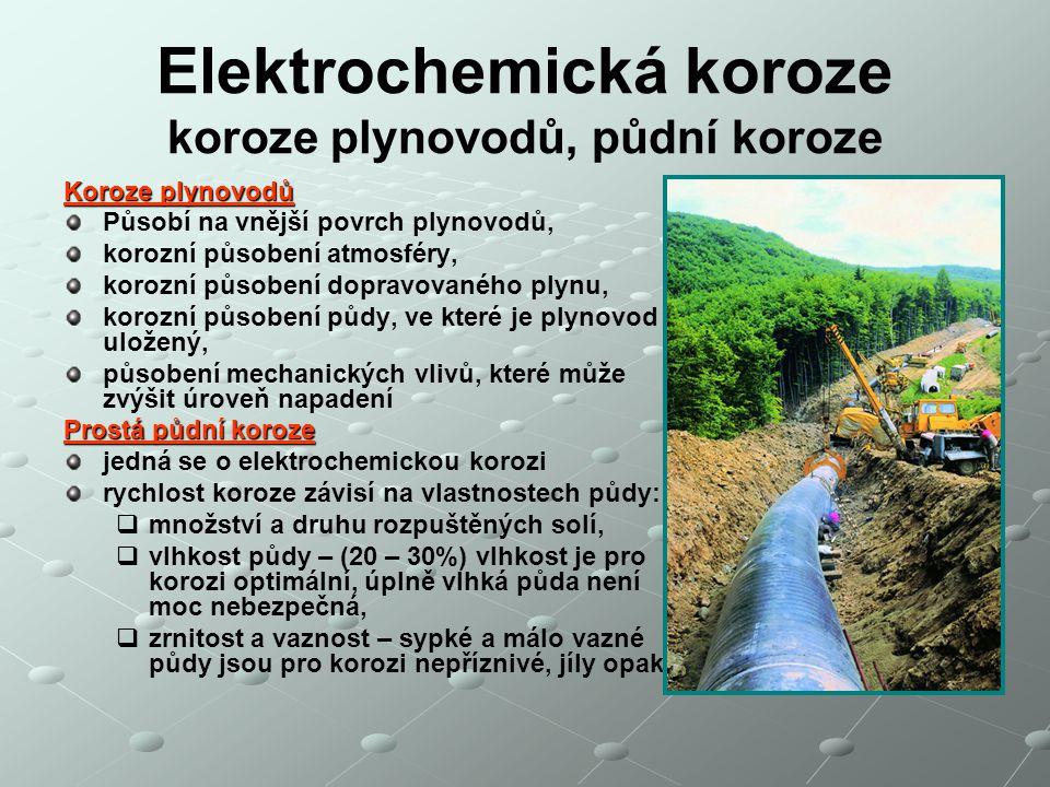 Elektrochemická koroze koroze plynovodů, půdní koroze