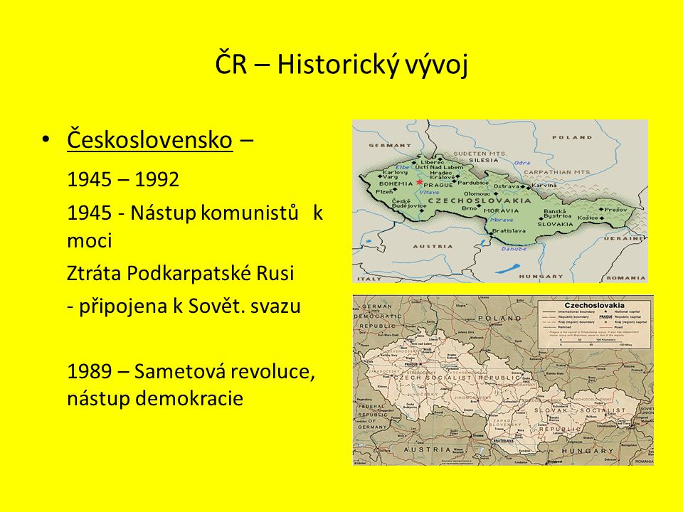 ČR – Historický vývoj Československo – 1945 – 1992