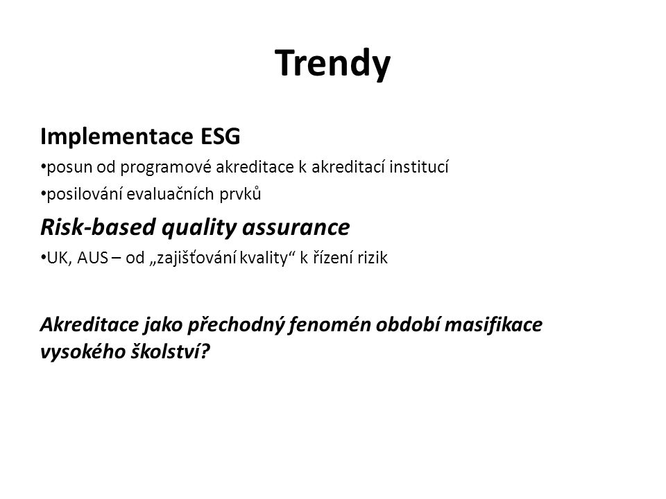 Trendy Implementace ESG Risk-based quality assurance