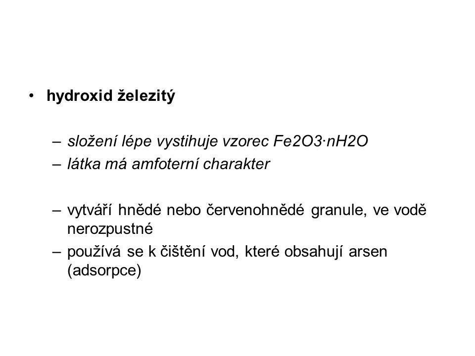 hydroxid železitý složení lépe vystihuje vzorec Fe2O3·nH2O. látka má amfoterní charakter.