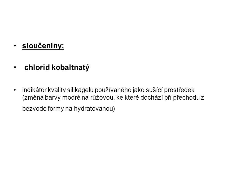 sloučeniny: chlorid kobaltnatý
