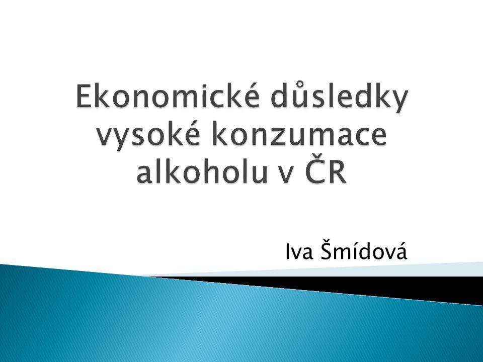 Ekonomické důsledky vysoké konzumace alkoholu v ČR