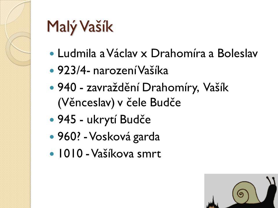 Malý Vašík Ludmila a Václav x Drahomíra a Boleslav