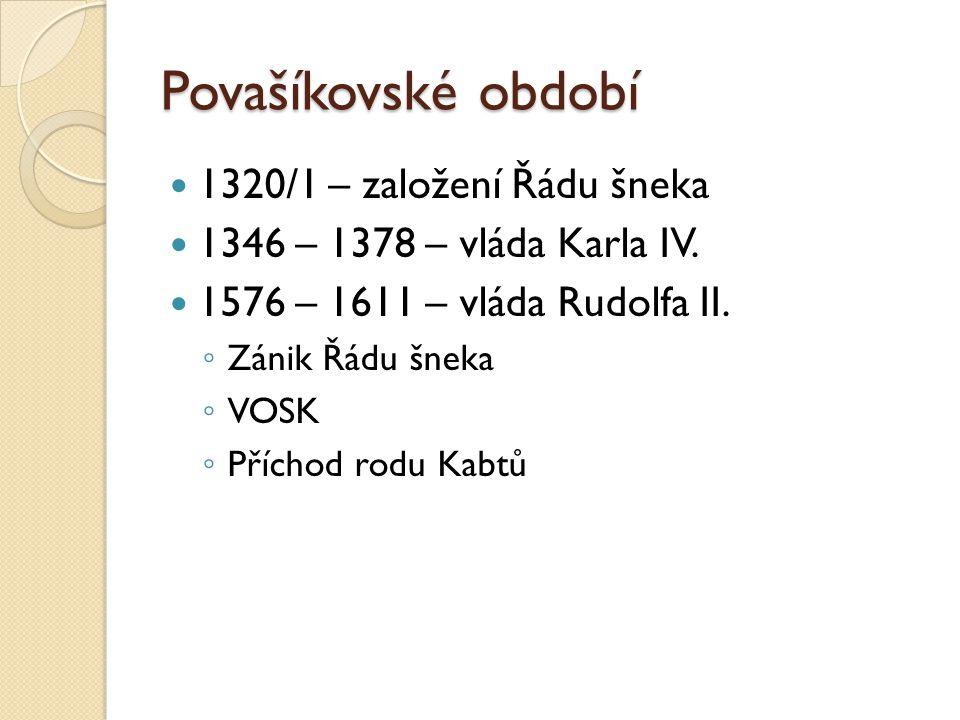 Povašíkovské období 1320/1 – založení Řádu šneka