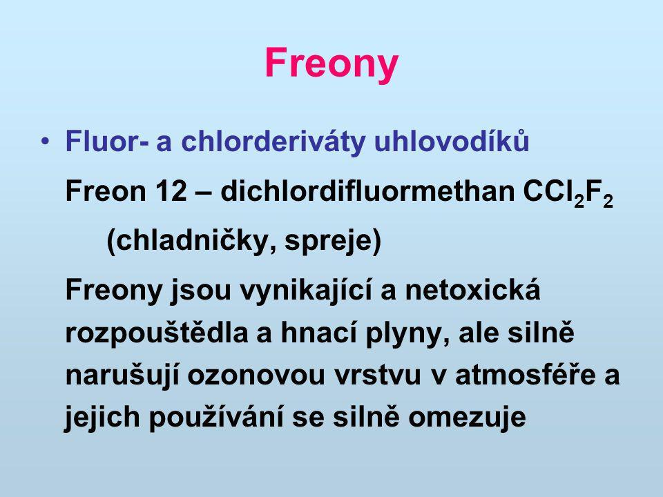 Freony Fluor- a chlorderiváty uhlovodíků