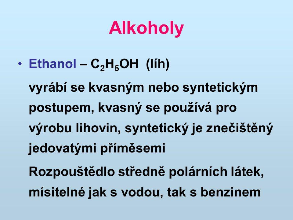 Alkoholy Ethanol – C2H5OH (líh)