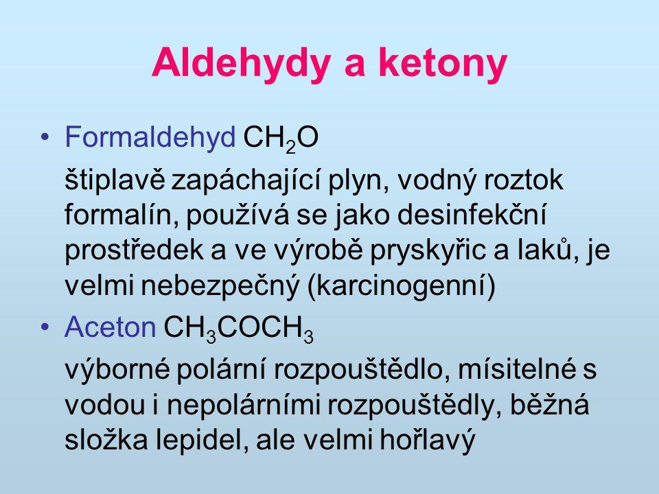 Aldehydy a ketony Formaldehyd CH2O
