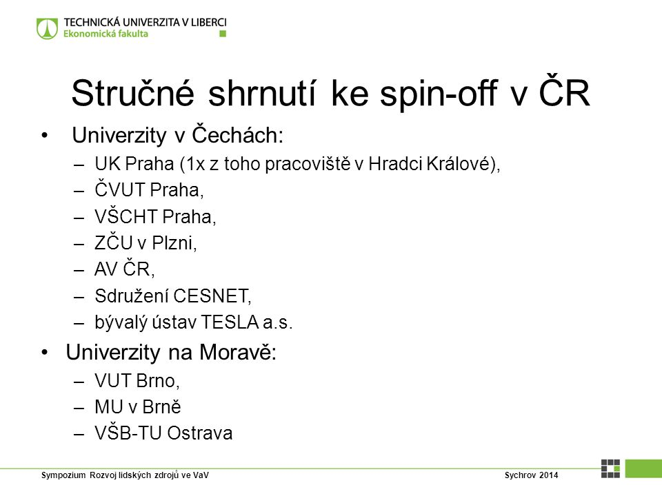 Stručné shrnutí ke spin-off v ČR