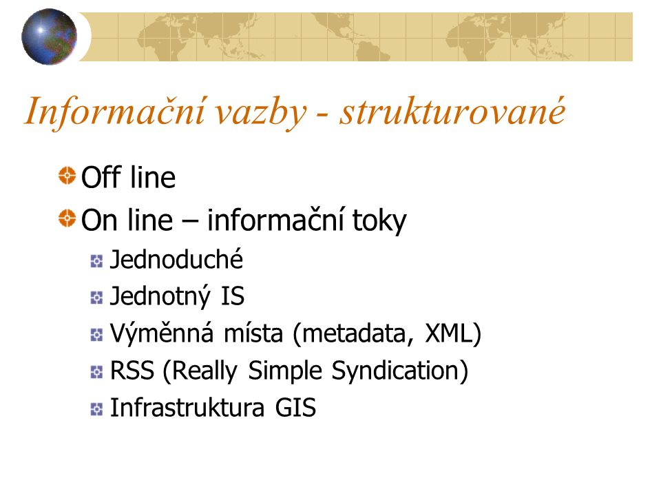 Informační vazby - strukturované