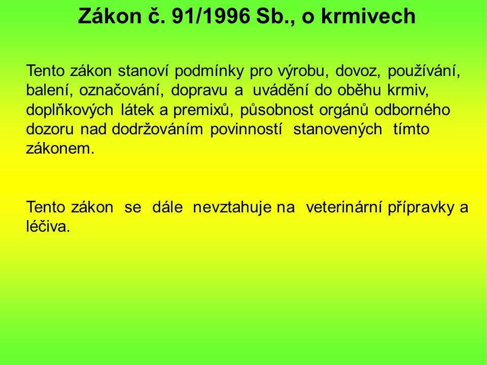 Zákon č. 91/1996 Sb., o krmivech