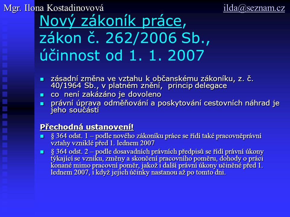 Nový zákoník práce, zákon č. 262/2006 Sb., účinnost od 1. 1. 2007