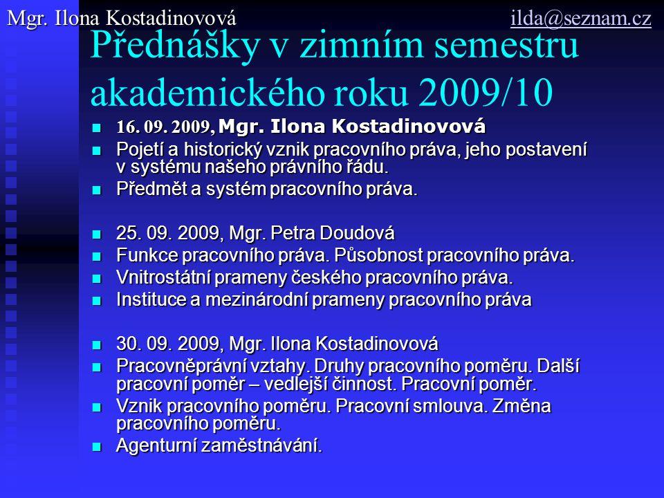 Přednášky v zimním semestru akademického roku 2009/10