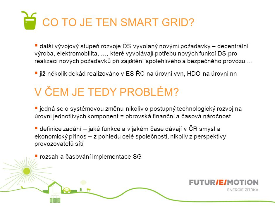 CO TO JE TEN SMART GRID V ČEM JE TEDY PROBLÉM