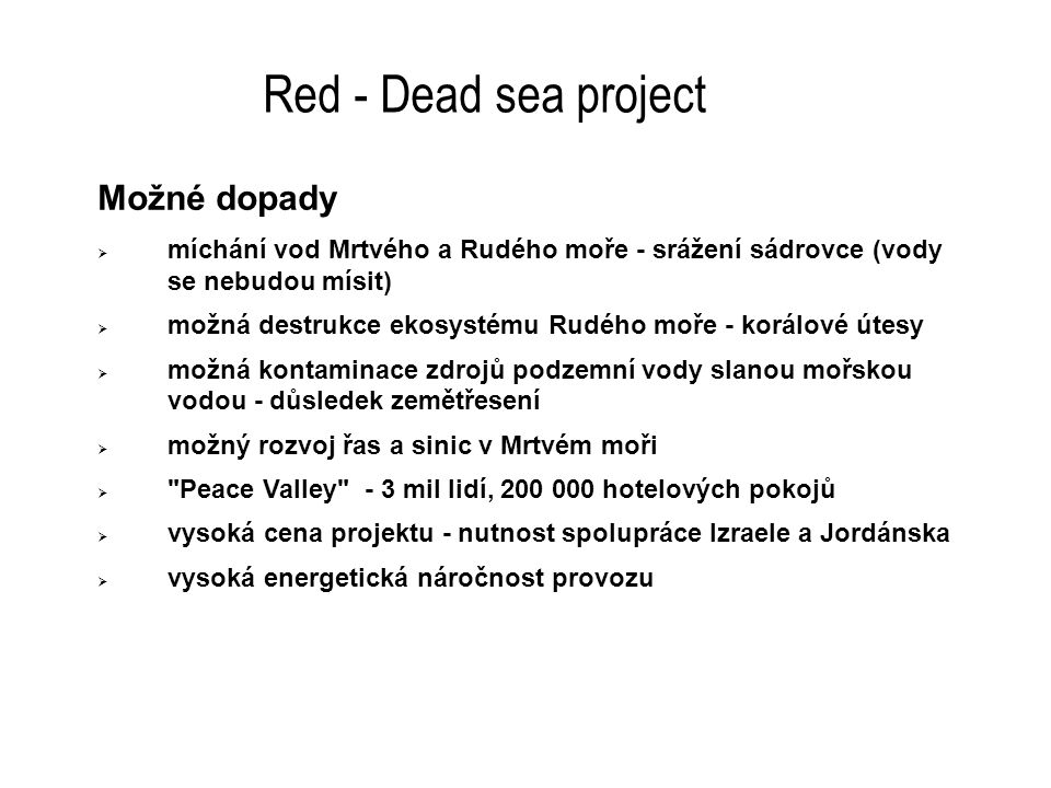 Red - Dead sea project Možné dopady