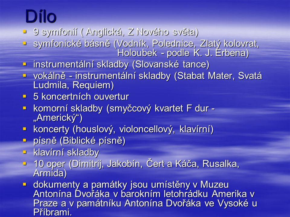 Dílo 9 symfonií ( Anglická, Z Nového světa)