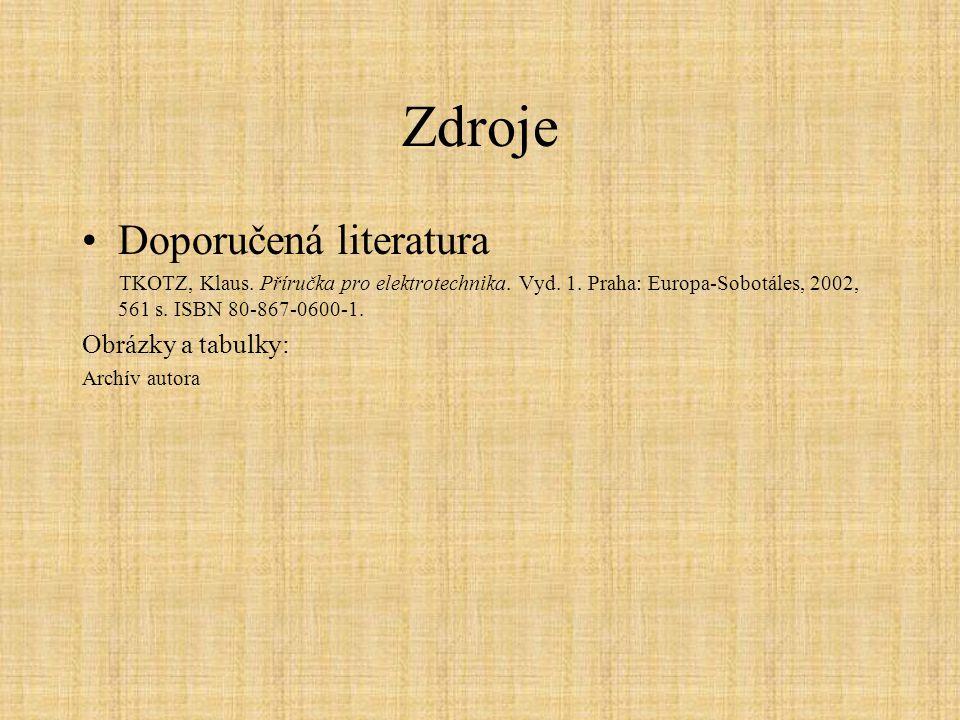 Zdroje Doporučená literatura Obrázky a tabulky: