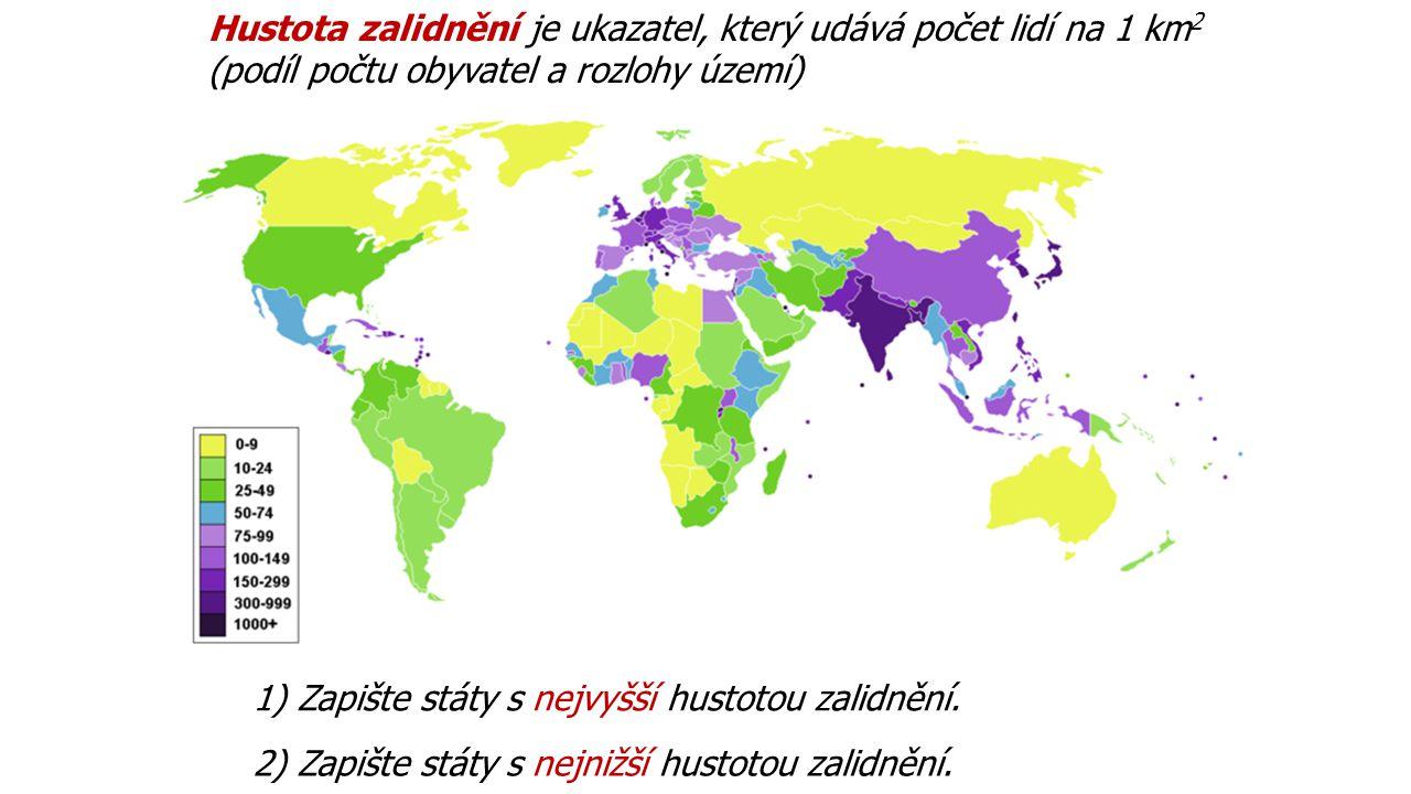 Hustota zalidnění je ukazatel, který udává počet lidí na 1 km2 (podíl počtu obyvatel a rozlohy území)