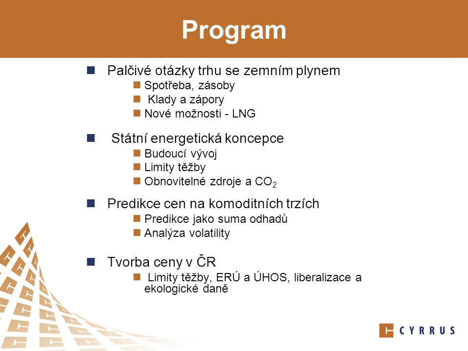 Program Palčivé otázky trhu se zemním plynem