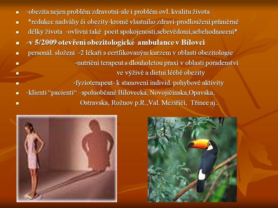 -v 5/2009 otevření obezitologické ambulance v Bílovci
