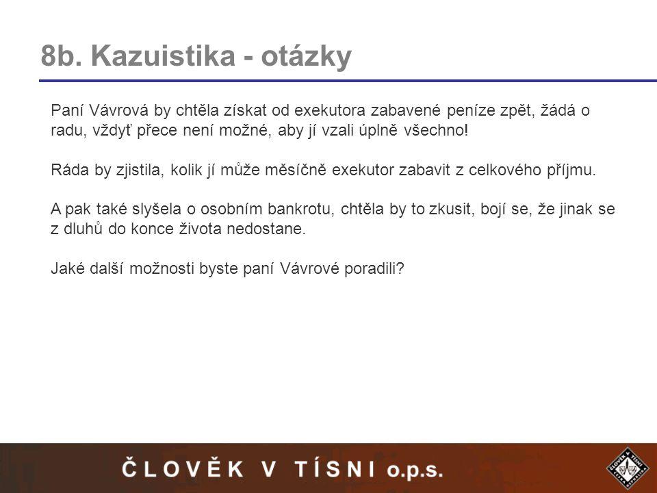 8b. Kazuistika - otázky