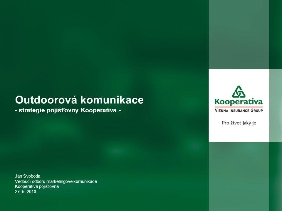 Outdoorová komunikace - strategie pojišťovny Kooperativa -