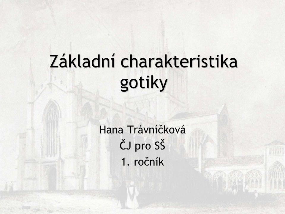 Základní charakteristika gotiky