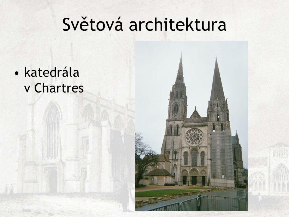 Světová architektura katedrála v Chartres