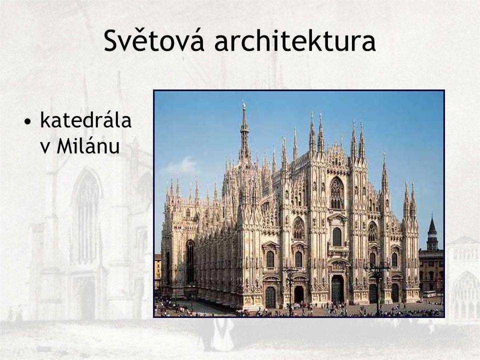 Světová architektura katedrála v Milánu