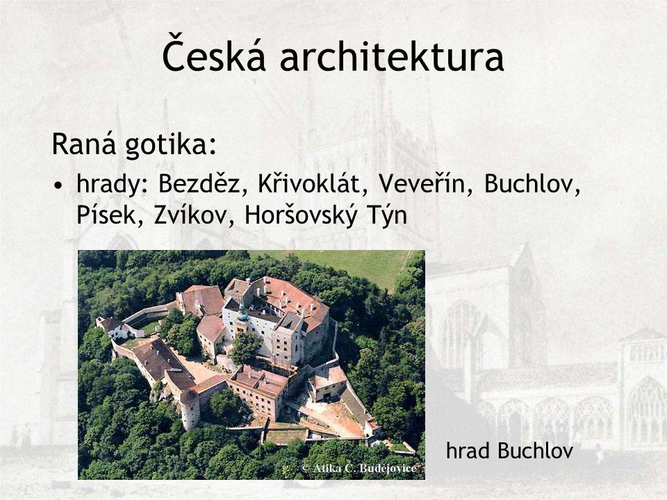 Česká architektura Raná gotika: