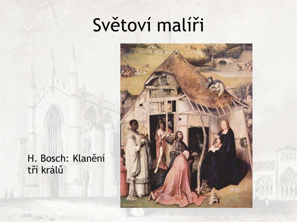 Světoví malíři H. Bosch: Klanění tří králů