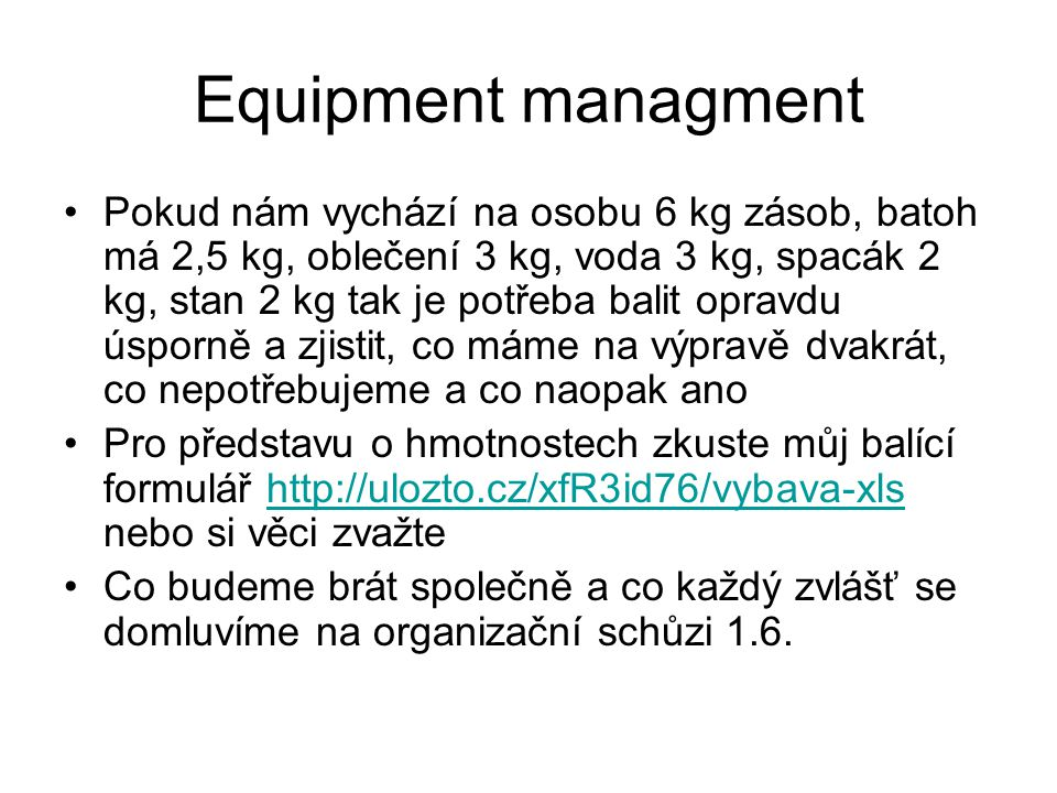 Equipment managment