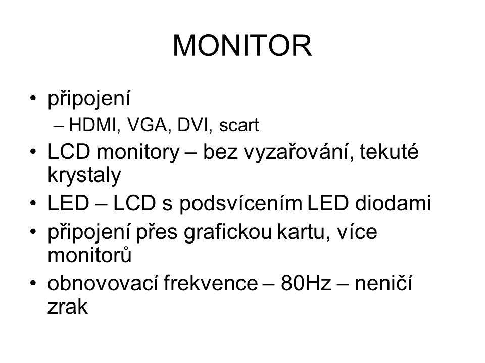 MONITOR připojení LCD monitory – bez vyzařování, tekuté krystaly