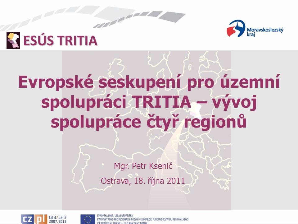 Evropské seskupení pro územní spolupráci TRITIA – vývoj spolupráce čtyř regionů
