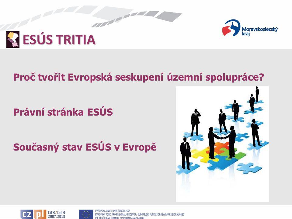 Proč tvořit Evropská seskupení územní spolupráce