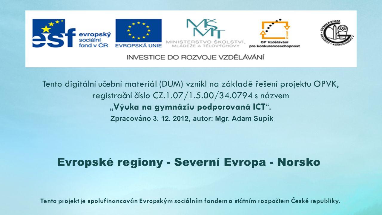 Evropské regiony - Severní Evropa - Norsko