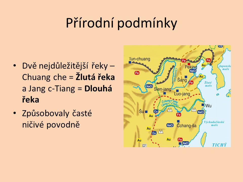 Přírodní podmínky Dvě nejdůležitější řeky – Chuang che = Žlutá řeka a Jang c-Tiang = Dlouhá řeka.