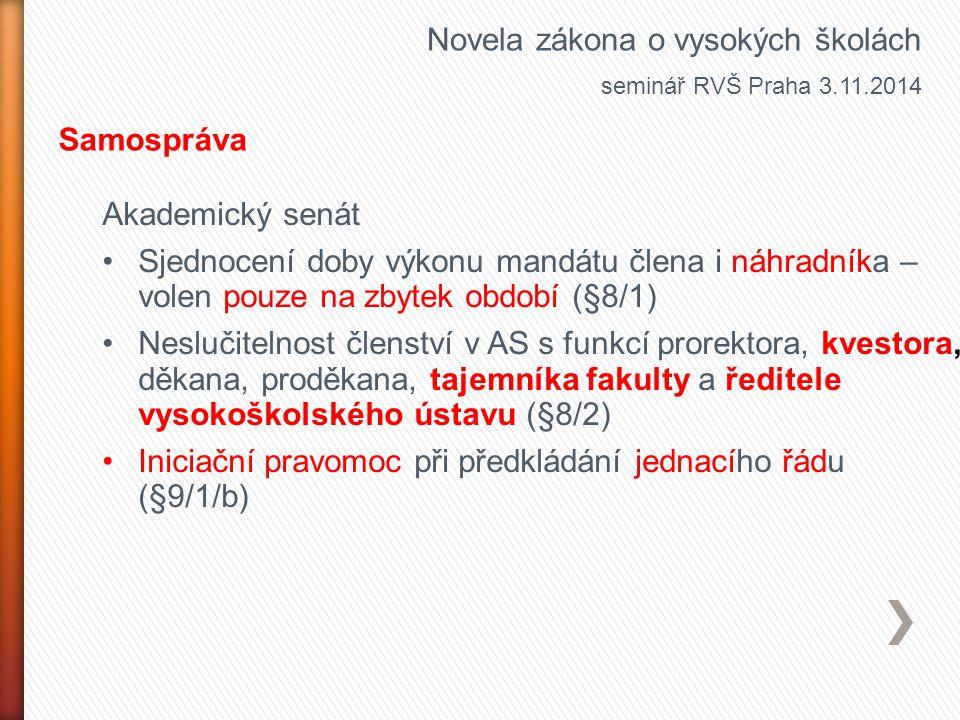 Novela zákona o vysokých školách seminář RVŠ Praha 3.11.2014