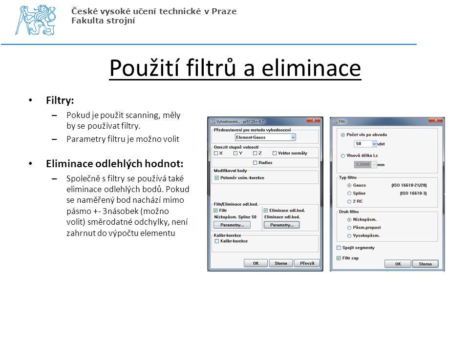 Použití filtrů a eliminace