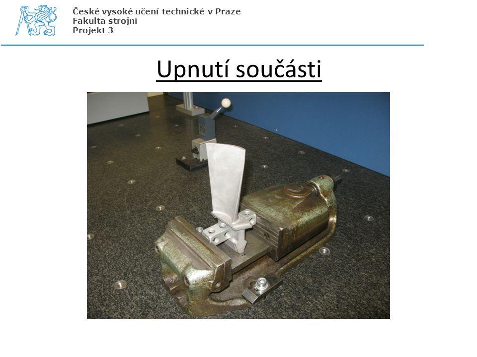 Upnutí součásti České vysoké učení technické v Praze Fakulta strojní