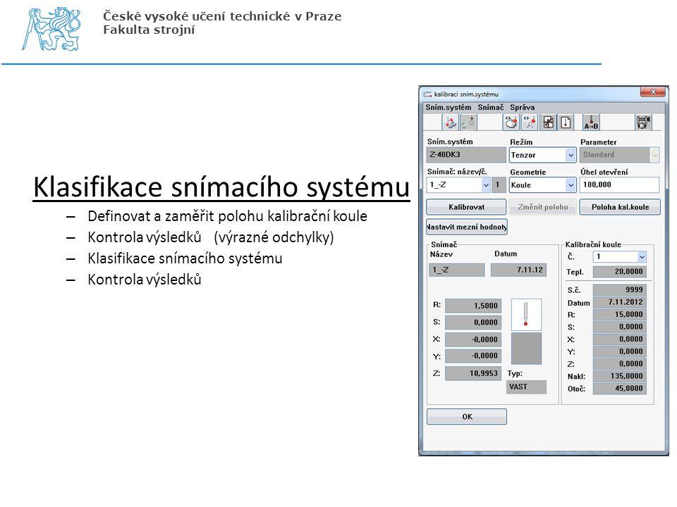 Klasifikace snímacího systému