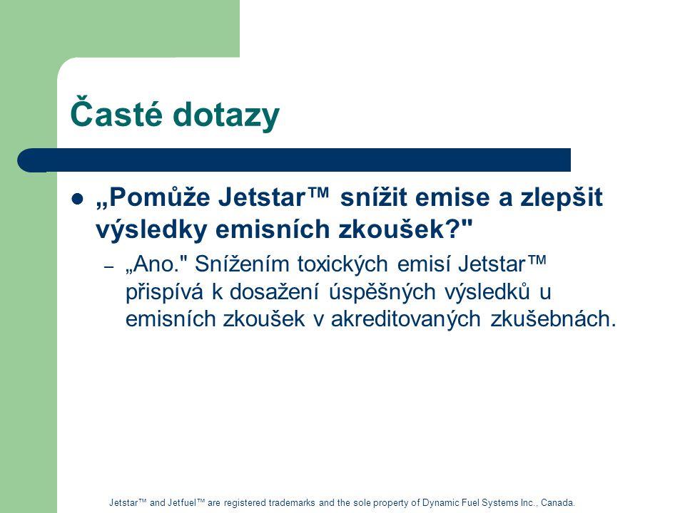 """Časté dotazy """"Pomůže Jetstar™ snížit emise a zlepšit výsledky emisních zkoušek"""