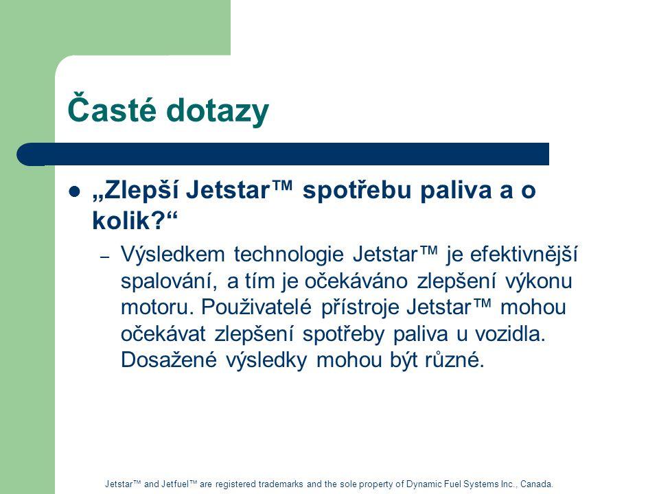 """Časté dotazy """"Zlepší Jetstar™ spotřebu paliva a o kolik"""