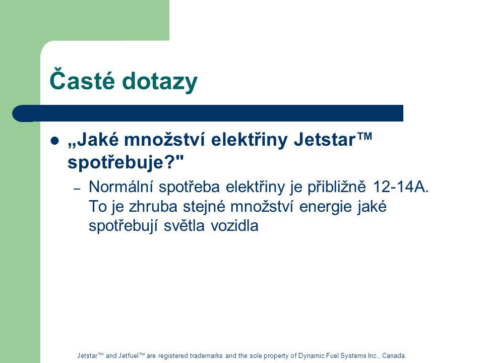 """Časté dotazy """"Jaké množství elektřiny Jetstar™ spotřebuje"""