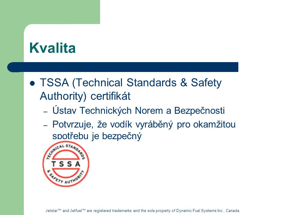 Kvalita TSSA (Technical Standards & Safety Authority) certifikát