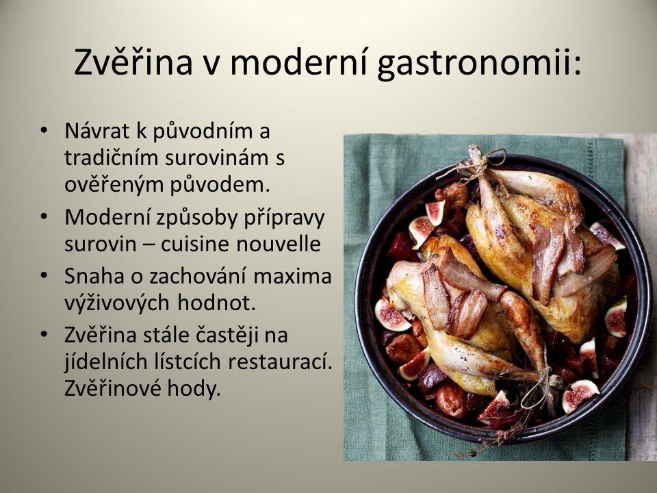 Zvěřina v moderní gastronomii: