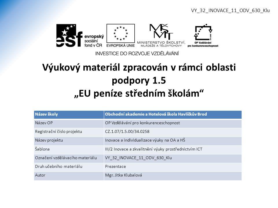 VY_32_INOVACE_11_ODV_630_Klu
