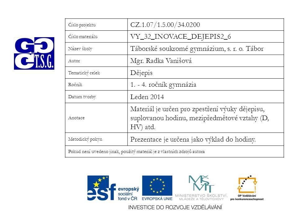 VY_32_INOVACE_DEJEPIS2_6 Táborské soukromé gymnázium, s. r. o. Tábor